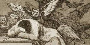 El sueño de la razón produce monstruos